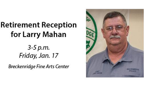 Mahan's retirement reception slated for Friday, Jan. 17