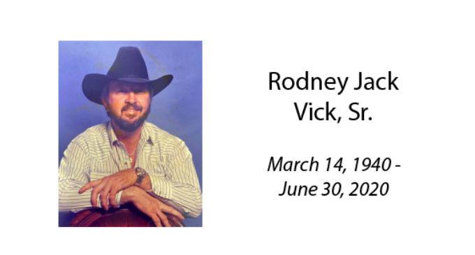 Rodney Jack Vick, Sr.