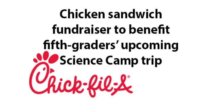 Chicken sandwich fundraiser to benefit Science Camp trip