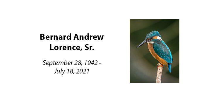 Bernard Andrew Lorence, Sr.